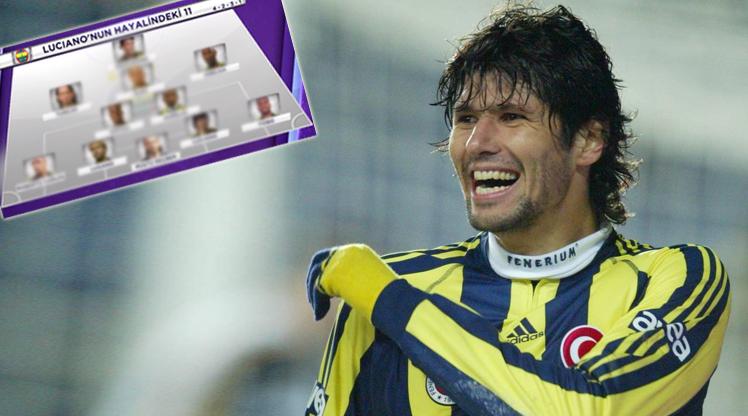 Luciano'nun unutamadığı Fenerbahçe 11'i