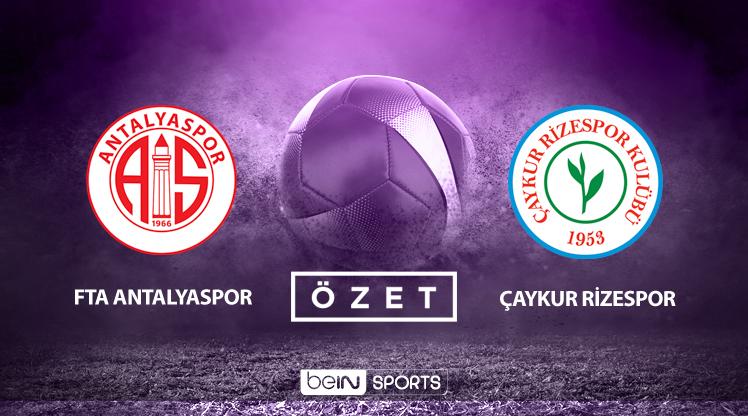 Fraport TAV Antalyaspor Çaykur Rizespor maç özeti