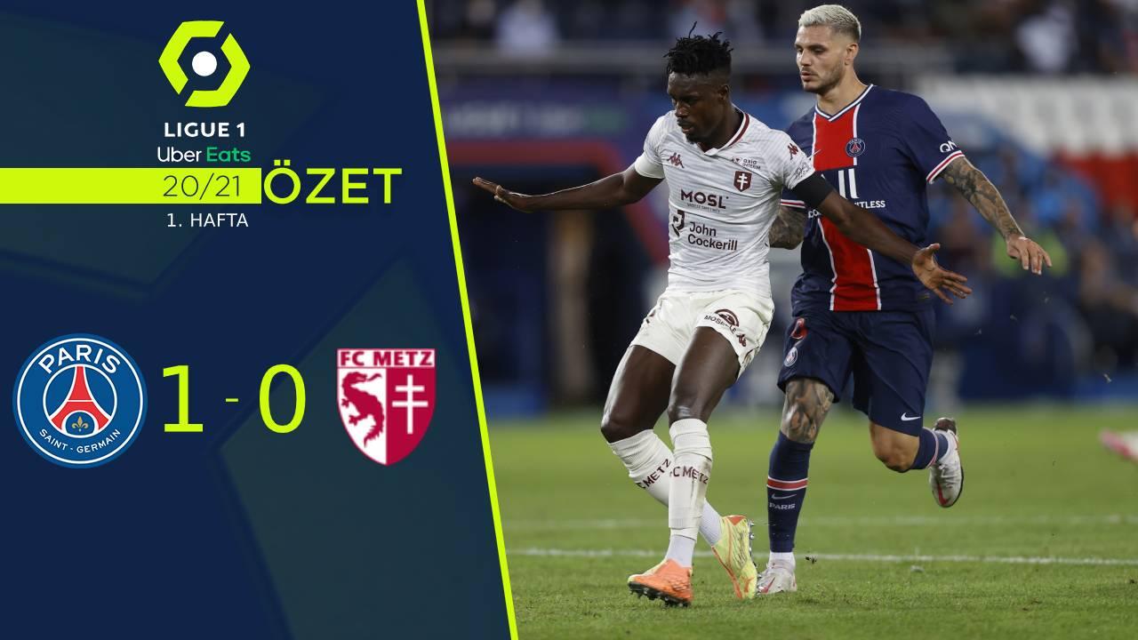 Paris St Germain Metz maç özeti