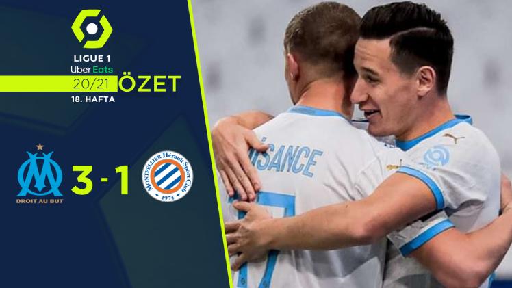 Marsilya Montpellier maç özeti