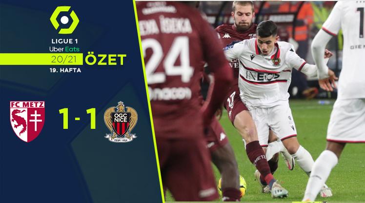 Metz Nice maç özeti