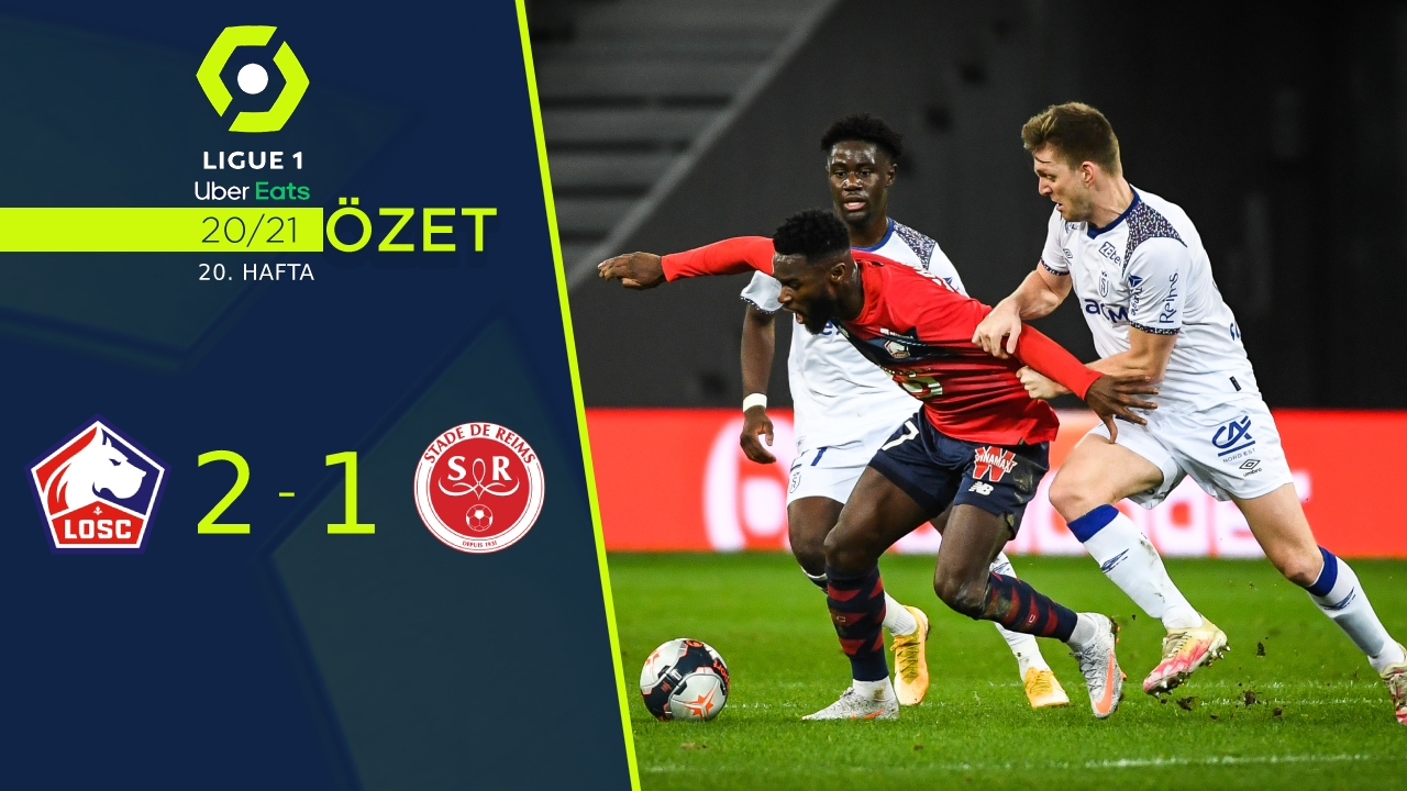 Lille Reims maç özeti