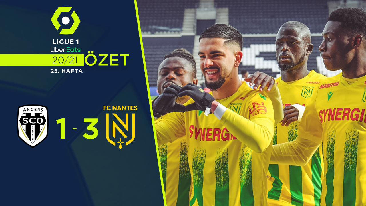 Angers Nantes maç özeti
