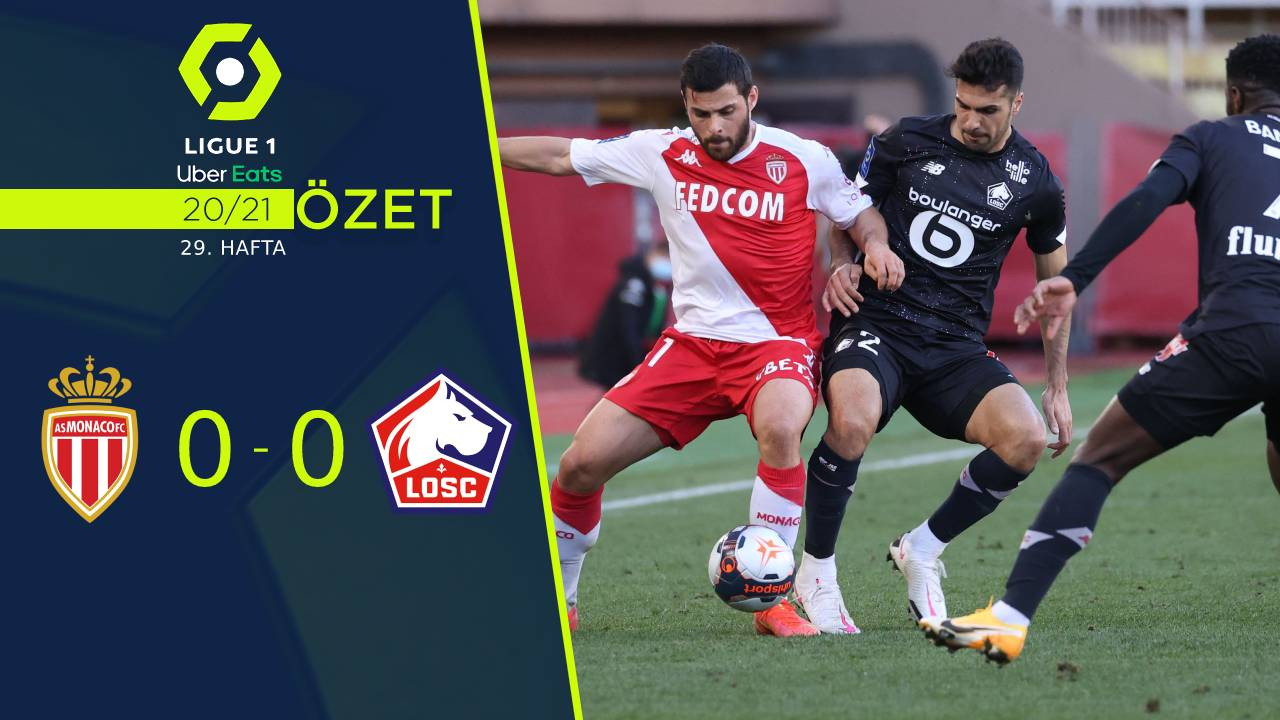 Monaco Lille maç özeti