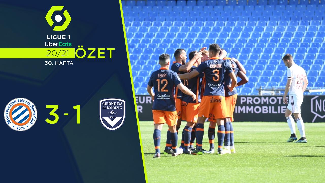 Montpellier Bordeaux maç özeti
