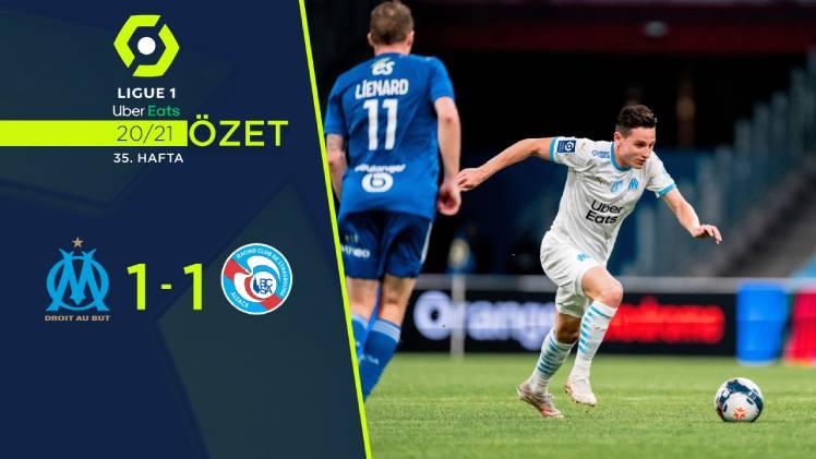 Marsilya Strasbourg maç özeti