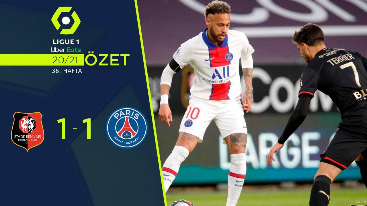 Rennes Paris St Germain maç özeti