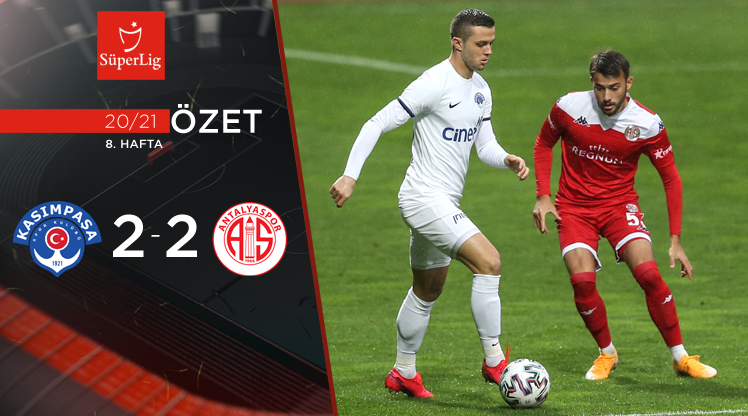 Kasımpaşa Fraport TAV Antalyaspor maç özeti