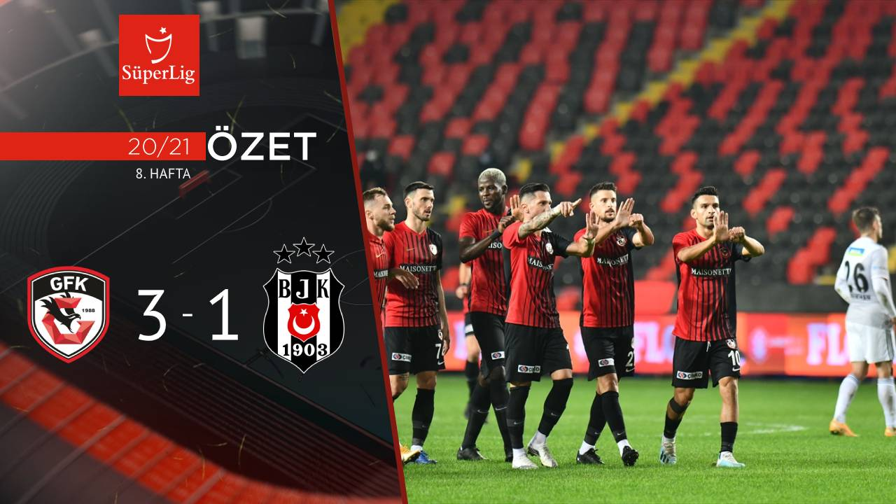 Gaziantep FK Beşiktaş maç özeti
