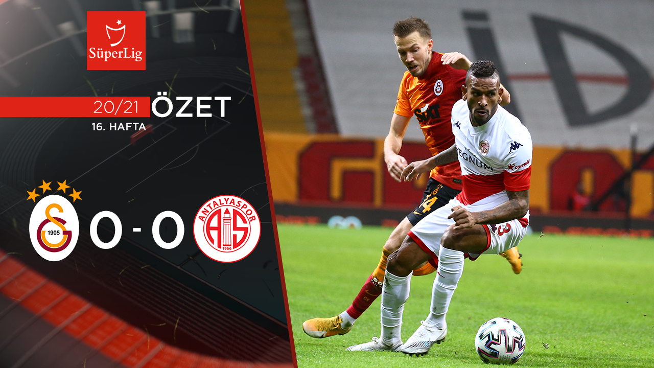 Galatasaray Fraport TAV Antalyaspor maç özeti