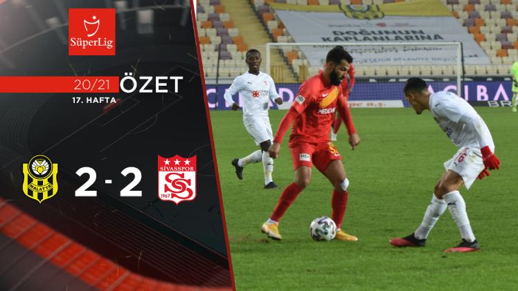 Yeni Malatyaspor Demir Grup Sivasspor maç özeti