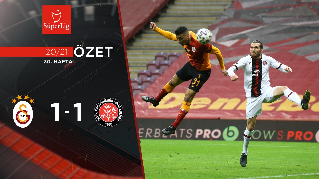 Galatasaray Fatih Karagümrük maç özeti