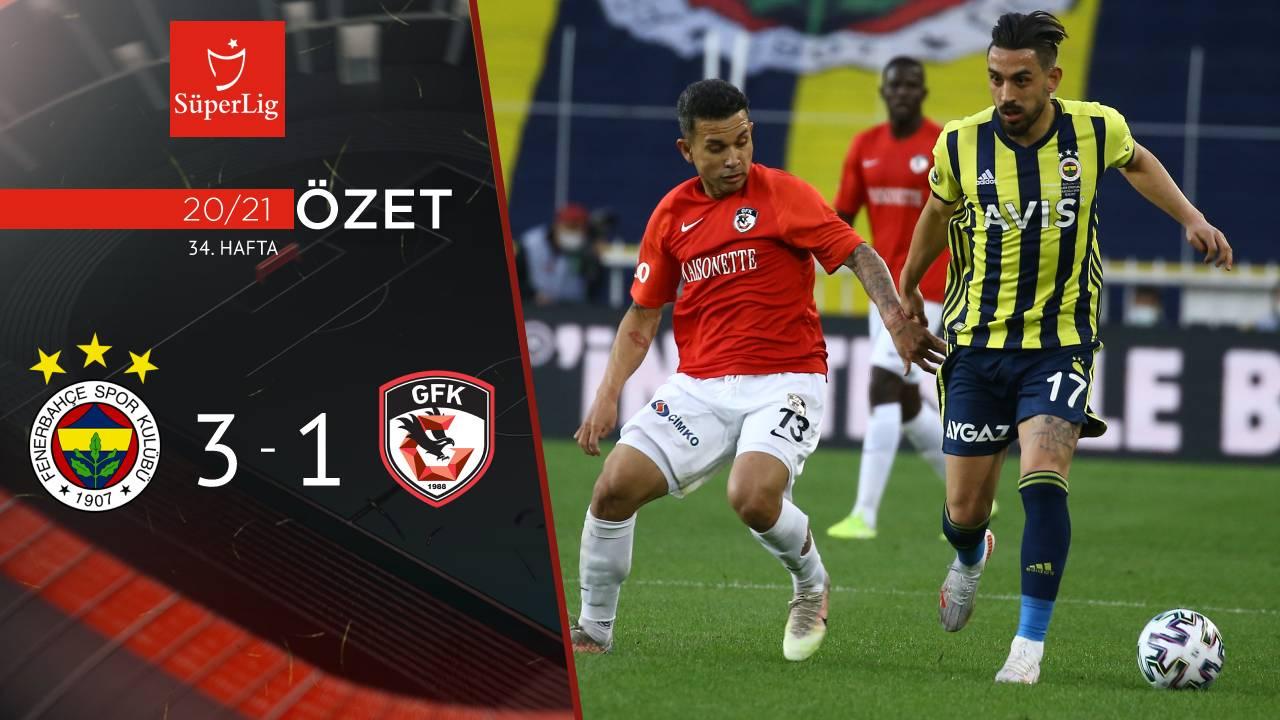 Fenerbahçe Gaziantep FK maç özeti