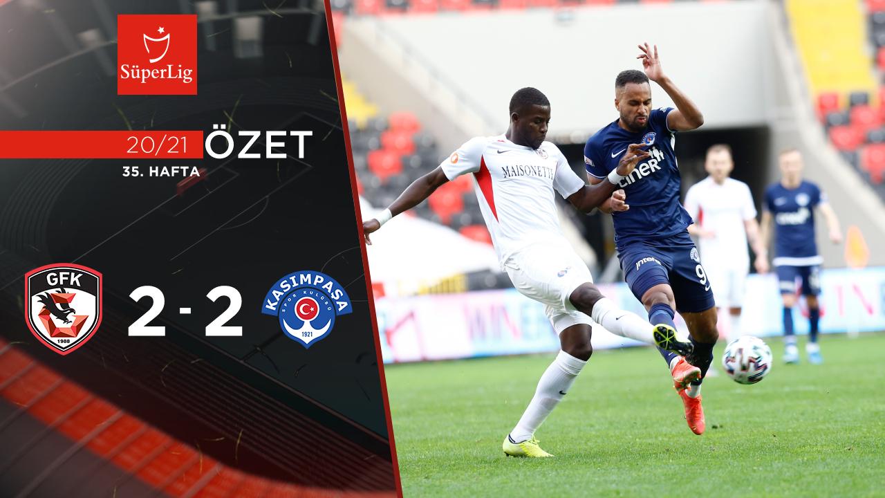 Gaziantep FK Kasımpaşa maç özeti