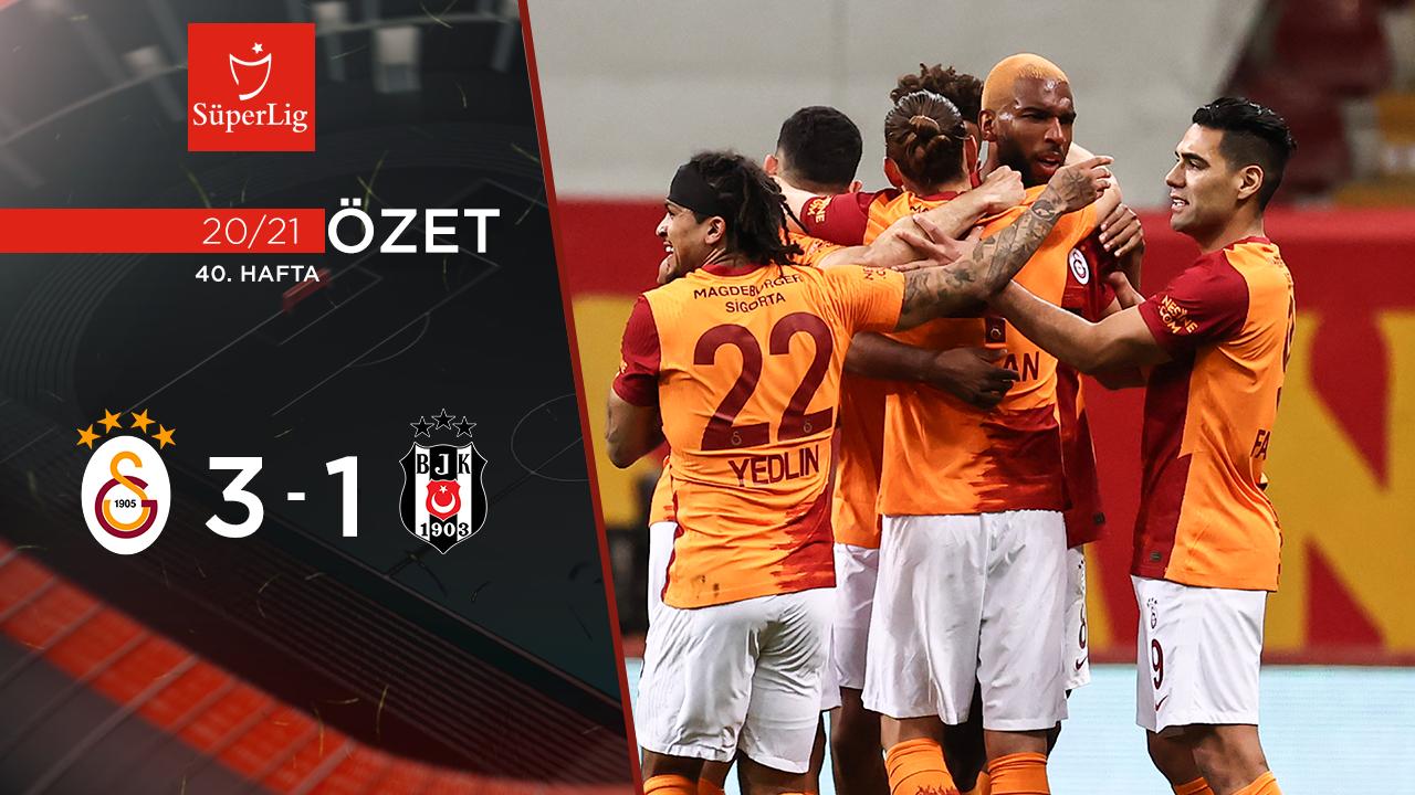 Galatasaray Beşiktaş maç özeti