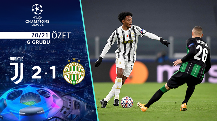 Juventus Ferencvaros maç özeti