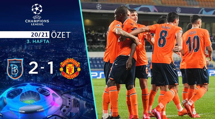 Medipol Başakşehir Manchester United maç özeti
