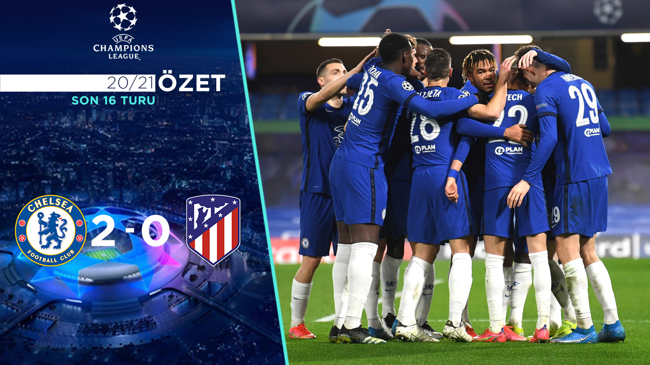 Chelsea Atletico Madrid maç özeti