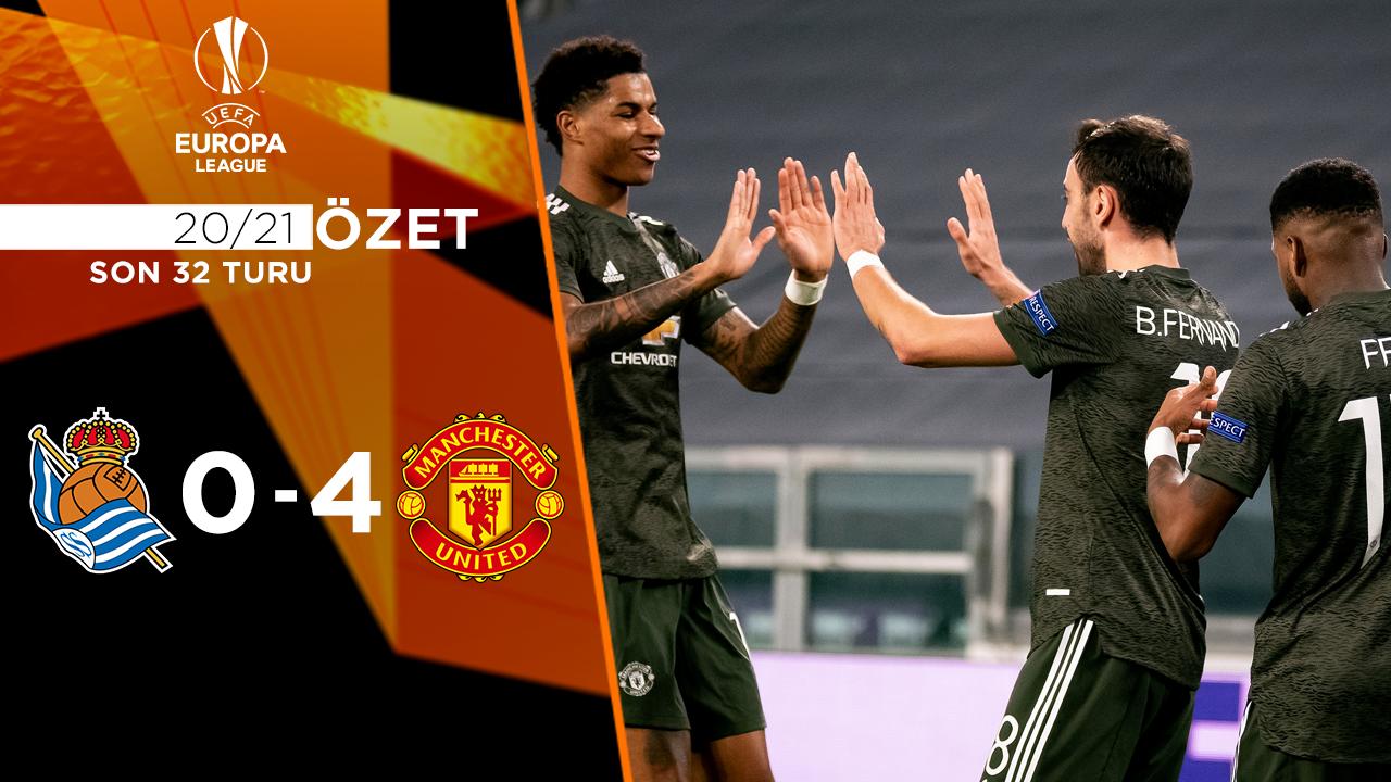 Real Sociedad Manchester United maç özeti