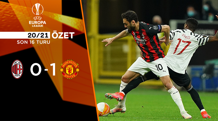 Milan Manchester United maç özeti