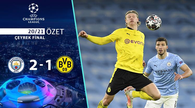 Manchester City Borussia Dortmund maç özeti