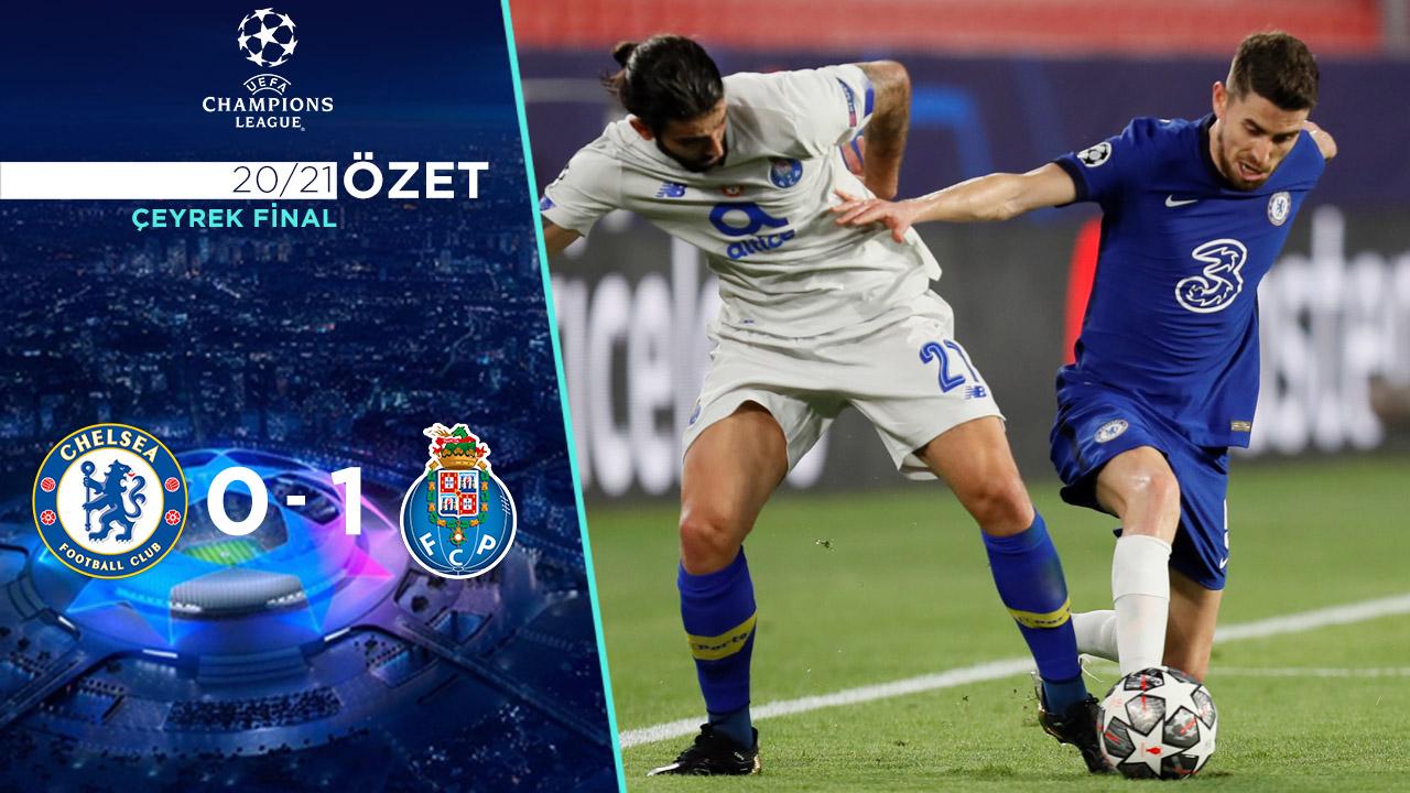 Chelsea Porto maç özeti