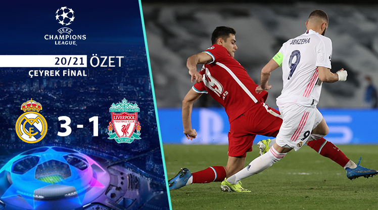 Real Madrid Liverpool maç özeti