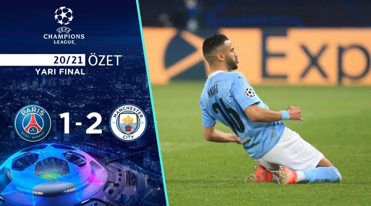 Paris St Germain Manchester City maç özeti