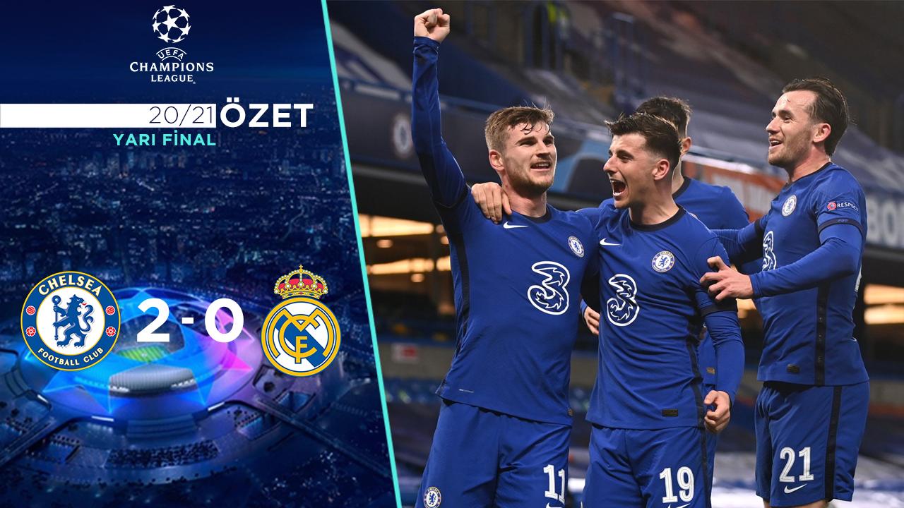 Chelsea Real Madrid maç özeti